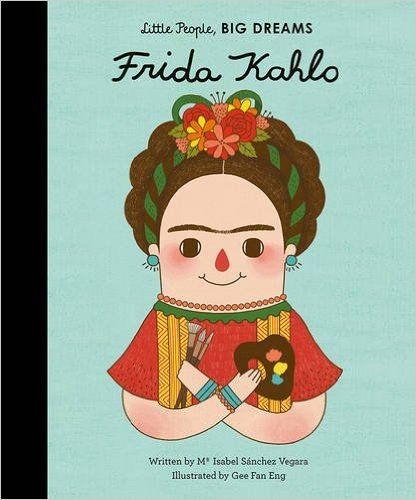 Frida Kahlo, Little People Big Dreams